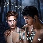 Little Wolf Hörbuch von R. Cooper Gesprochen von: Robert Nieman