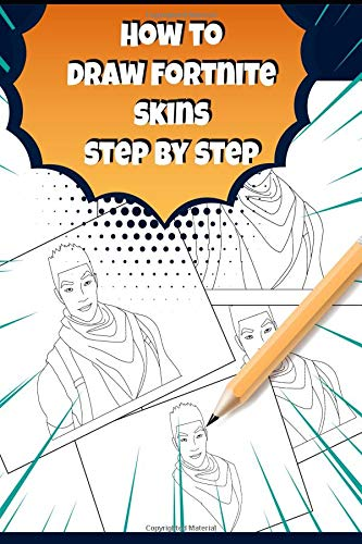 How To Draw Fortnite Skin Fortnite Activity Book For Kids And Adults