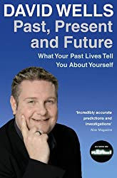 Past, Present and Future: What Your Past Lives Tell You About Your Self