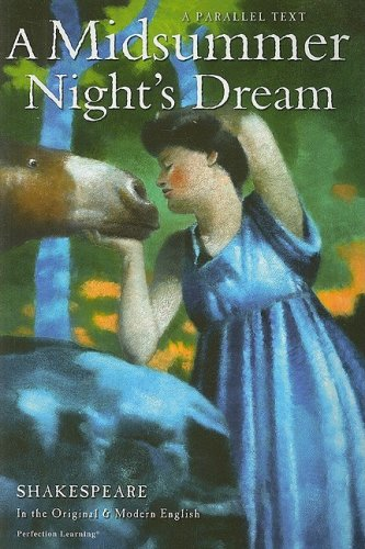 A Midsummer Night's Dream (The Shakespeare Parallel Text Series)