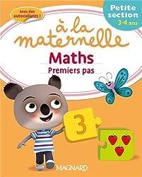 Maths premiers pas à la maternelle Petite section (PS : 3-4 ans)