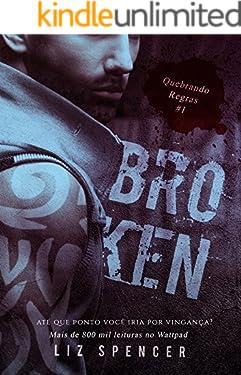 Broken | Quebrando Regras 01: Até que ponto você iria por vingança?