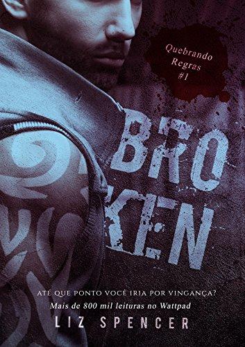 Broken   Quebrando Regras 01: Até que ponto você iria por vingança?