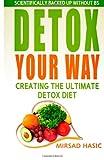 Detox Your Way, Mirsad Hasic, 1495472523