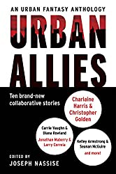 Urban Allies: Ten Brand-New Collaborative Stories Kindle Edition by Joseph Nassise