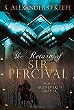 The Return of Sir Percival: Book 1, Guinevere's Prayer