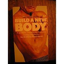 Build a new body