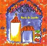Tesoros Mexicanos by Maria De Lourdes (2003-04-01)