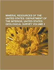 Mineral Resources Of The United States Department Of The Interior United States Geological