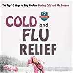 Cold and Flu Relief: The Top 10 Ways to Stay Healthy During Cold and Flu Season |  The Healthy Reader