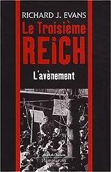 Le troisième Reich : Volume 1, L'avènement