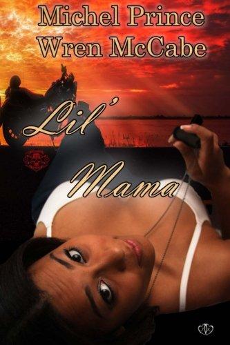 Lil' Mama (Steel MC Montana Charter Book Two)