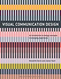 Visual Communication Design: An Introduction to Design Concepts in Everyday Experience (Required Reading Range)