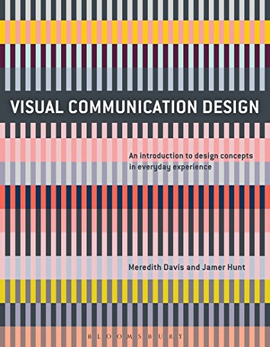 Visual Communication Design: An Introduction to Design Concepts in Everyday Experience (Required Reading Range) PDF