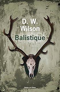 Balistique par Wilson