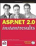 ASP. NET 2. 0 Instant Results, Imar Spaanjaars and Paul Wilton, 0471749516