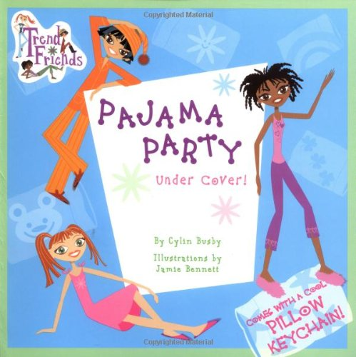 Read Online Pajama Party Under Cover (Trend Friends) pdf