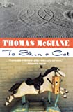 To Skin a Cat, Thomas McGuane, 0394755219