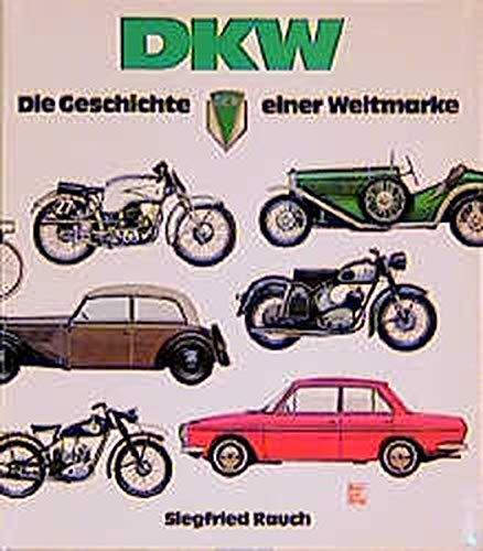 DKW   Geschichte Einer Weltmarke