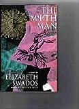 The Myth Man, Elizabeth Swados, 0670842028