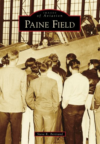 Pdf eBooks Paine Field (Images of Aviation)