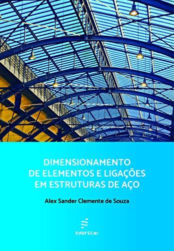 Dimensionamento elementos ligações estruturas aço ebook