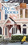 Off the Books (A Novel Idea Mystery)