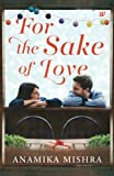 For the Sake of Love