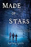 Made of Stars (Entangled Teen)