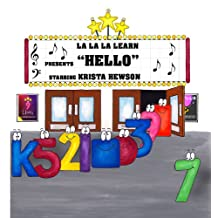 """Hello"" Starring Krista Hewson (La La La Learn Presents:)"