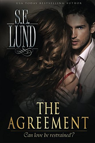 The Agreement (Book 1 of the Unrestrained Series) by CreateSpace Independent Publishing Platform