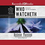 Who Watcheth | Helene Tursten