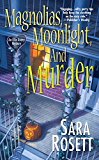 Magnolias, Moonlight, and Murder (An Ellie Avery Mystery Book 4)