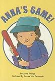 Anna's Game!, Anne Phillips, 0673613224