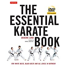 The Essential Karate Book: For White Belts, Black Belts and All Levels In Between [DVD Included]