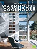 Warm House Cool House: Inspirational Designs for Low-Energy Housing