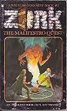 Malifestro Quest: Zork No 2