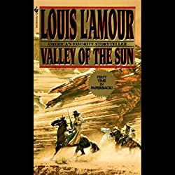 Valley of the Sun (Dramatized)