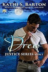 Drew: Justice Series _ Erotic Paranormal Romance