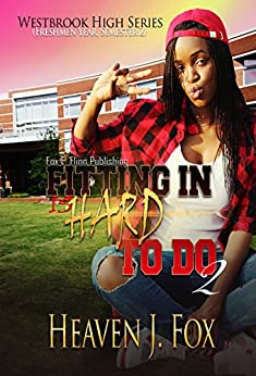 Fitting In: (Is Hard to Do) (Westbrook High Series Book 2) by [Fox, Heaven J.]