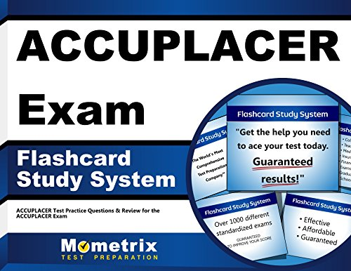 ACCUPLACER Exam Flashcard Study System: ACCUPLACER Test Practice Questions & Review for the ACCUPLACER Exam (Cards)
