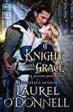 A Knight With Grace (Assassin Knights) (Volume 1)