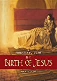 img - for Friendly Guide to the Birth of Jesus book / textbook / text book