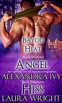 Angel/Hiss (Bayou Heat Boxset Book 7) by [Wright, Laura, Ivy, Alexandra]