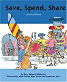 img - for Save, Spend, Share: Using Your Money (My Money) book / textbook / text book