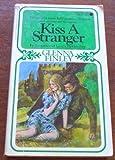 Kiss a Stranger, Glenna Finley, 0451061756