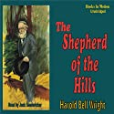 The Shepherd of the Hills Audiobook by Harold Bell Wright Narrated by Jack Sondericker