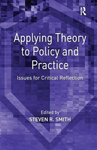 Applying Theory to Policy and Practice
