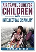Air Travel Guide for Children with Intellectual Disability