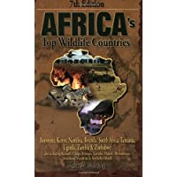 Africa's Top Wildlife Countries: Botswana, Kenya, Namibia, Rwanda, South Africa, Tanzania, Uganda, Zambia & Zimbabwe